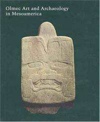 Olmec Art and Archaeology in Mesoamerica (Studies in the History of Art Series)
