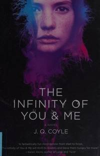 Infinity of You & Me, The