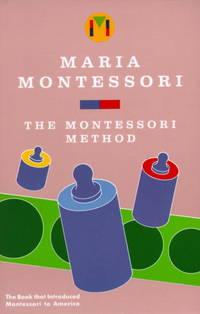 The Montessori Method by  Maria Montessori - Paperback - Later prt. - 1964 - from Abacus Bookshop and Biblio.com