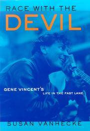 Race With the Devil - Gene Vincent's Life in the Fast Lane