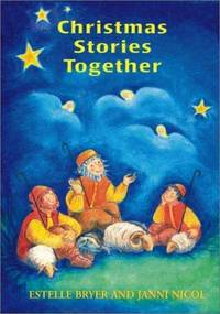 Christmas Stories Together: 40 Favourite Stories for Children Aged 3-9 Years (Festivals)