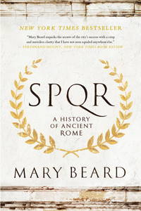 S. P. Q. R. A History of Ancient Rome