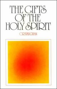 The Gifts of the Holy Spirit: To Unbelievers and Believers