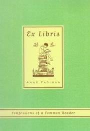 Ex Libris  Confessions of a Common Reader
