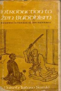 """INTRODUCTION TO ZEN BUDDHISM Including """"A Manual of Zen Buddhism"""".  Two Volumes Bound in One."""