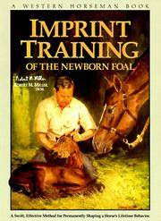 Imprint Training of the Newborn Foal (A Western Horseman Book) by  Edited By Pat Close  D.V.M. - Paperback - 1993 - from The Published Page and Biblio.com