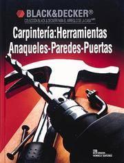 Carpintería: Herramientas-anaqueles-paredes-puertas (Collección Black & Decker...