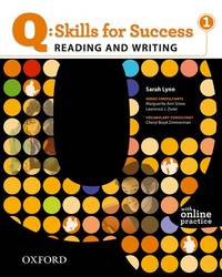Q Skills for Success: Reading and Writing 1: Student Book with Online Practice