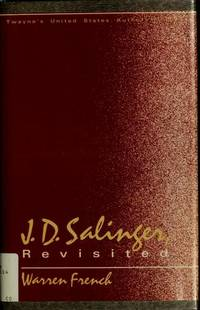 J. D. Salinger, Revisited (United States Authors Series)