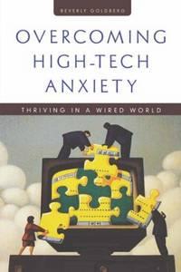 Overcoming High-Tech Anxiety