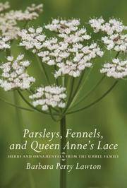 Parsleys, Fennels, and Queen Anne\'s Lace