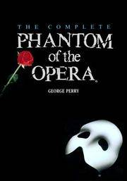 The Complete Phantom of the Opera (Owl Books) by George Perry - Paperback - 1991-07-15 - from Ergodebooks and Biblio.com