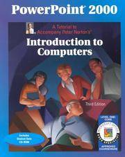 Powerpoint 2000 a Tutorial to Accompany Peter Norton's Introduction to  Computers Cd Rom...