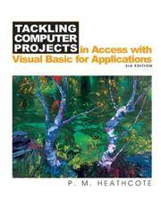 Tackling Computer Projects: In Access with Visual Basic for Applications