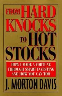 From Hard Knocks To Hot Stocks