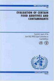 Evaluation of Certain Food Additives and Contaminants - Sixty-first report of the Joint FAO/WHO Expert Committee on food Additives