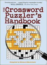 The Crossword Puzzler's Handbook: 1000 People, Places, and Things You Need to Know to Solve Crossword Puzzles!