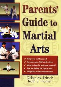 Parents' Guide to Martial Arts