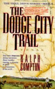 image of The Dodge City Trail (Trail Drive)