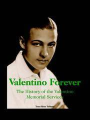 Valentino Forever: The History of the Valentino Memorial Services
