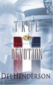 image of True Devotion (Uncommon Heroes, Book 1)