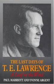 The Last Days of T.E. Lawrence: A Leaf in the Wind