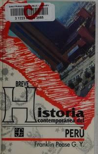 Breve historia contemporánea del Perú (Spanish Edition)