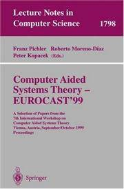 Computer Aided Systems Theory - Eurocast'99: A Selection of Papers from the 7th International Workshop on Computer Aided Systems Theory Vienna, Austria, September 29-October 2, 1999 Proceedings