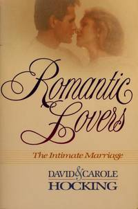 Romantic Lovers  The Intimate Marriage