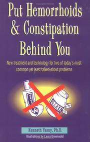 Put Hemorrhoids and Constipation Behind You: New Treatment and Technology for 2 of Today's...