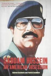 Saddam Hussein, an American Obsession