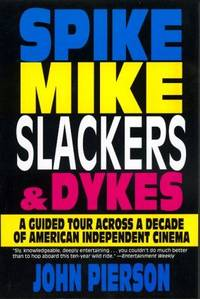 Spike Mike Slackers and Dykes