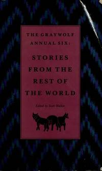Graywolf Annual Six: Stories from the Rest of the World (No.6)