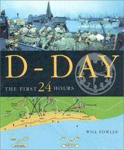 D-Day: the First 24 Hours