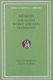 Hesiod: Volume I, Theogony. Works and Days. Testimonia (Loeb Classical Library No. 57N) by Hesiod - Hardcover - from AUSSIEWORLDBOOKS (SKU: ABYS12935)
