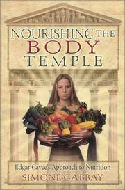 Nourishing the Body Temple: Edgar Cayce's Approach to Nutrition (Mind Body Spirit A.R.E....