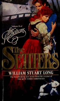 The Settlers by William Stuart Long - 1980