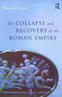image of Collapse and Recovery of the Roman Empire (Routledge Key Guides)