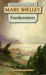 Frankenstein (Wordsworth Classics): Or, the Modern Prometheus by Mary Wollstonecraft Shelley - Paperback - from Brit Books Ltd and Biblio.co.uk