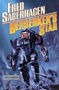 Berserker's Star by  Fred Saberhagen - Hardcover - from Better World Books  (SKU: 2467704-75)