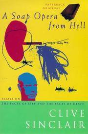 A Soap Opera From Hell: Essays on the Facts of Life and the Facts of Death.