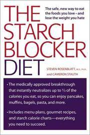 The Starch Blocker Diet The Safe, New Way to Eat the Foods You Love and  Lose Weight