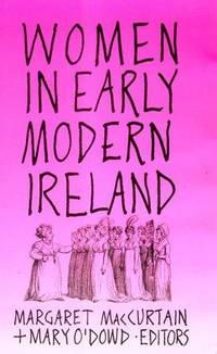 WOMEN IN EARLY MODERN IRELAND