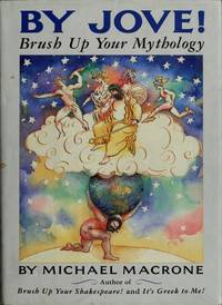 By Jove ! Brush Up Your Mythology