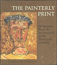 Painterly Print: Monotypes from the Seventeenth to the Twentieth Century