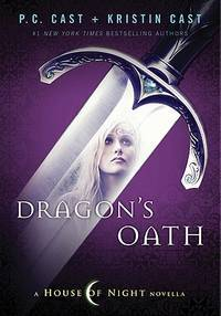 Dragons Oath (House of Night)