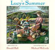 Lucy's Summer by Donald Hall; Illustrator-Michael McCurdy - Paperback - 1998-04-15 - from Ergodebooks (SKU: SONG0152017232)