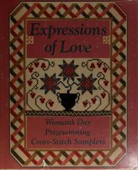 Expressions of Love : Woman's Day Prizewinning Cross-Stitch Samplers