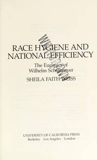 Race Hygiene and National Efficiency: The Eugenics of Wilhelm Schallmayer