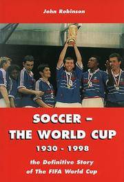 Soccer: The World Cup 1930-1998